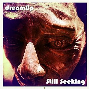 Still Seeking