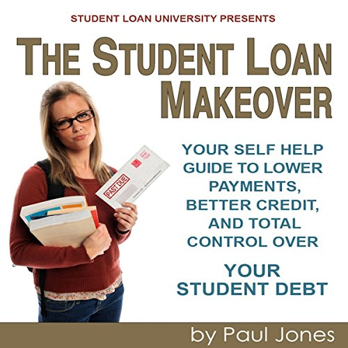 The Student Loan Makeover audiobook cover art