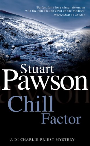 Chill Factor (Detective Inspector Charlie Priest Mystery)
