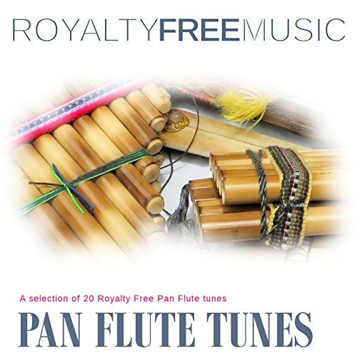 Royalty Free Music: Pan Flute Tunes