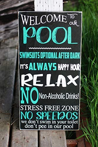 Welcome to Our Pool Schild Pool Rules Outdoor Schild Lustige Frühlingsdekoration Outdoor Decor No Peeing in The Pool Schild Holzschilder für Home Decor Zitat Wandschild Schild