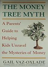The Money Tree Myth: A Parent's Guide