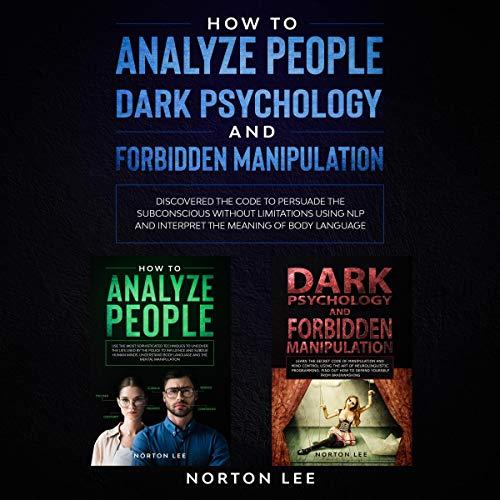 How to Analyze People, Dark Psychology and Forbidden Manipulation Titelbild