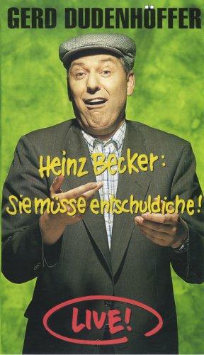 Gerd Dudenhöffer - Heinz Becker: Sie müsse entschuldiche