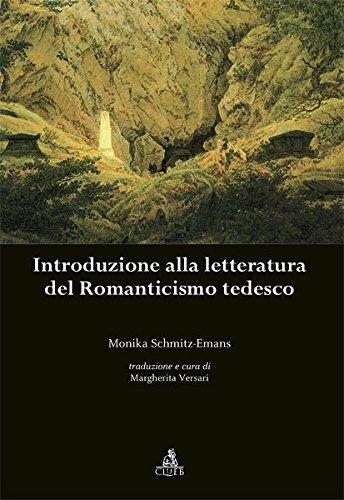 Introduzione alla letteratura del Romanticismo tedesco