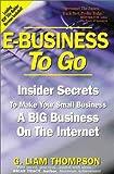 E-Business To Go : Insider Secrets