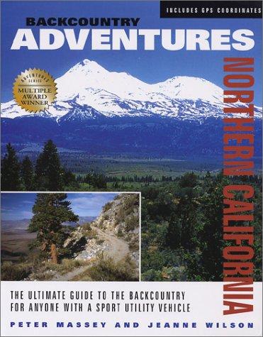 Backcountry Adventures: Northern California