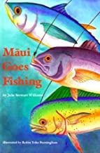 Best maui goes fishing Reviews