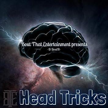 Head Tricks