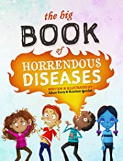 The Big Book of Horrendous Diseases