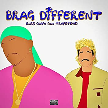 Brag Diff (feat. Trapsteve)