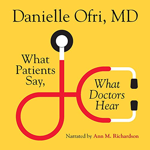What Patients Say, What Doctors Hear cover art
