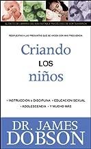 El Dr. Dobson Contesta Sus Preguntas, Volumen 3: Criando Ninos (Spanish Edition)