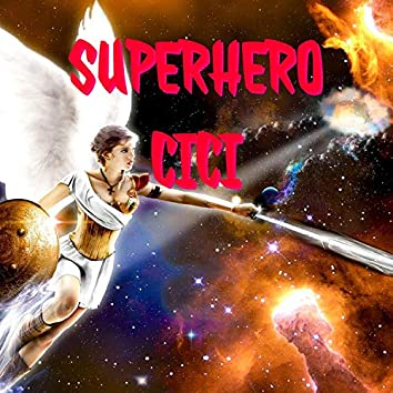 Superhero Cici