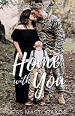 Home with You: A Sweet, Single Dad, Military Romance (San Diego Marines Book 6)