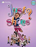 Just Shoes: A Dream Village Story (Volume 2)