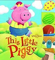 This Little Piggy (Charles Reasoner Nursery Rhymes)