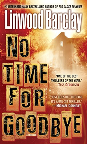 No Time for Goodbye: A Thrillerの詳細を見る