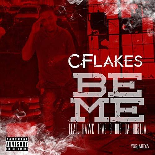 C.Flakes feat. Hawktrae, Bubdahustla