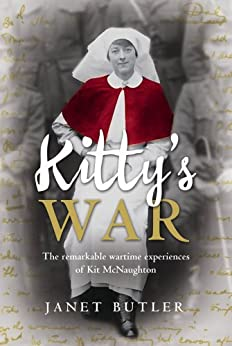 Kitty's War: The remarkable wartime experiences of Kit McNaughton by [Janet Butler]