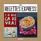Les recettes express - 50 recettes