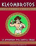 Kleombrotos: Le avventure dell'antica Sibari