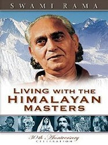 Swami, R: Living with the Himalayan Masters