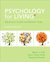 Psychology for Living: Adjustment, Growth, and Behavior Today (11th Edition)
