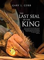 The Last Seal of the King
