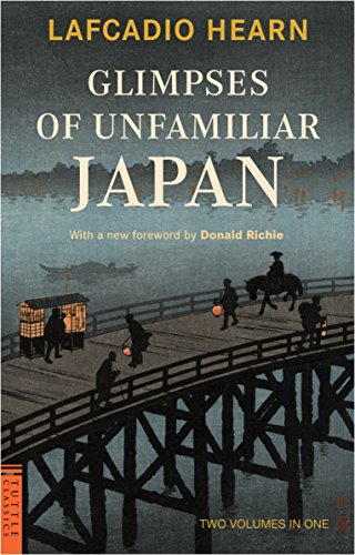 Glimpses of Unfamiliar Japan: Two Volumes in One (Tuttle Classics)の詳細を見る