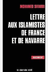 Lettre aux Islamistes de France et de Navarre Broché