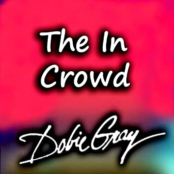 The In Crowd (Rerecorded Version)