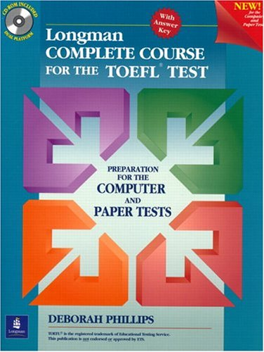 Longman Complete Course for the TOEFL Test: Preparation for the Computer and Paper Tests (Student Bo