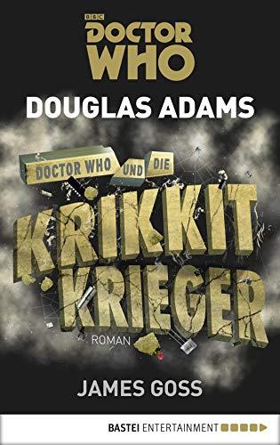 Doctor Who und die Krikkit-Krieger: Roman (Doctor Who Romane 8)