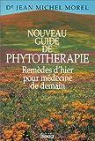 Nouveau guide de phytotherapie broche