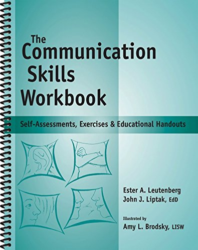 The Communication Skills Workbook - Reproducible Self-Assessments, Exercises & Educational Handouts (Mental Health & Life Skills Workbook...