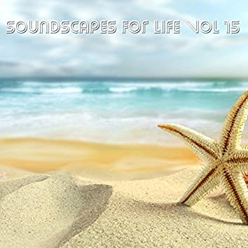Soundscapes For Life, Vol. 15