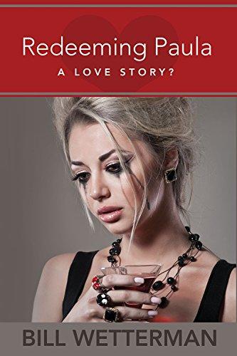 Redeeming Paula-A Love Story? (English Edition)