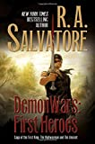 DemonWars: First Heroes: The Highwayman and The Ancient (Saga of the First King)
