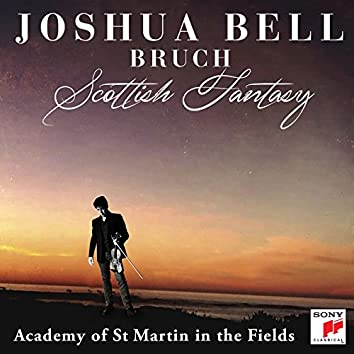 Bruch: Scottish Fantasy, Op. 46 / Violin Concerto No. 1 in G Minor, Op. 26