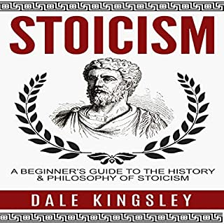 Stoicism: A Beginner's Guide to the History & Philosophy of Stoicism audiobook cover art