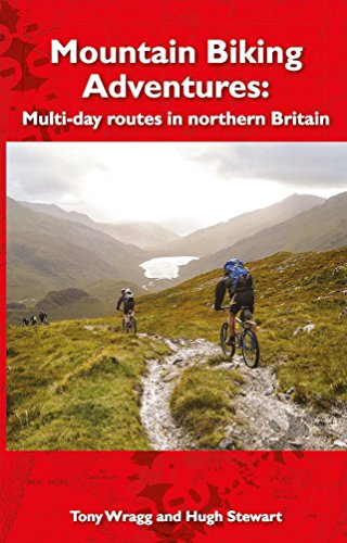 Mountain Biking Adventures: Multi-day routes in Northern Britain
