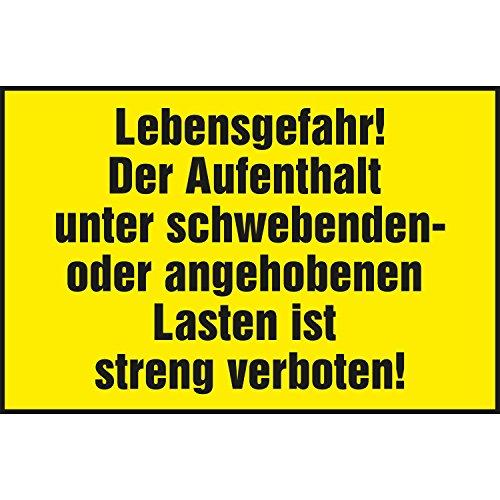"""Warnschild """"Lebensgefahr! Aufenthalt unter schwebender Last… """"   400x250 mm   gelb/schwarz   1 Stück"""
