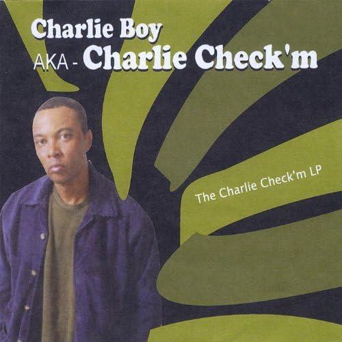 Charlie Boy Aka Charlie Check'm
