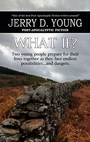 What If? by [Jerry D. Young]