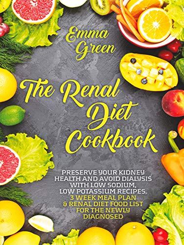 The Renal Diet Cookbook by Emma Green ebook deal