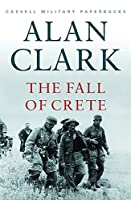 The Fall of Crete (Cassell Military Paperba)