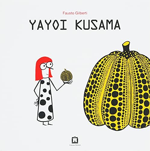 Yayoi Kusama. Ediz. italiana e inglese