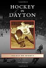 Best dayton hockey history Reviews