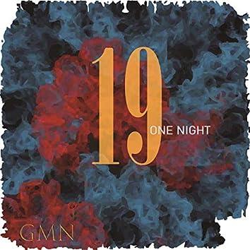 19 (one night)